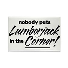 Lumberjack Nobody Corner Rectangle Magnet