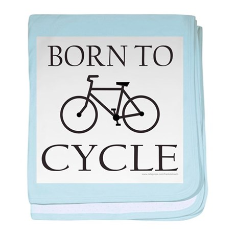 BORN TO CYCLE baby blanket