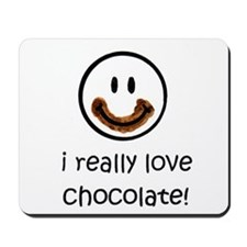 I Really Love Chocolate Mousepad