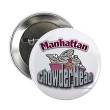 "Manhattan Chowderhead... 2.25"" Button (100 pack)"