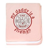 MY DADDY IS A FIREMAN baby blanket