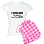 IGNORANCE IS BLISS Women's Light Pajamas