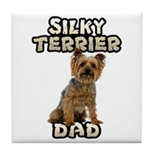 Silky Terrier Dad Tile Coaster