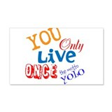 You Only Live Once YOLO Wall Decal