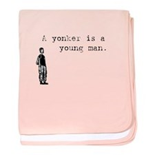 A Yonker is a Young Man baby blanket