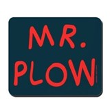 Mr Plow Mousepad
