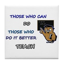 TEACHERS CAN Tile Coaster