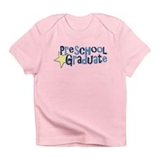 Preschool Graduate Infant T-Shirt