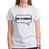 Ladie's 'How's My Wukkin Up' T-Shirt