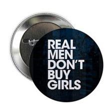 "Real Men 2.25"" Button"