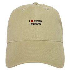 I * Sweet Potatoes Baseball Cap