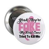 Fake Breast Cancer 2.25&quot; Button