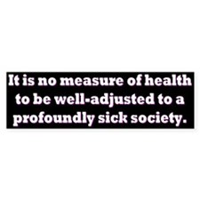 Krishnamurti quote bumper sticker