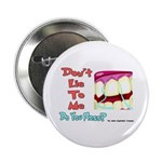Do you Floss? Button