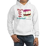 Do you Floss? Hooded Sweatshirt