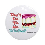 Do you Floss? Ornament (Round)