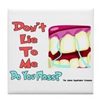 Do you Floss? Tile Coaster