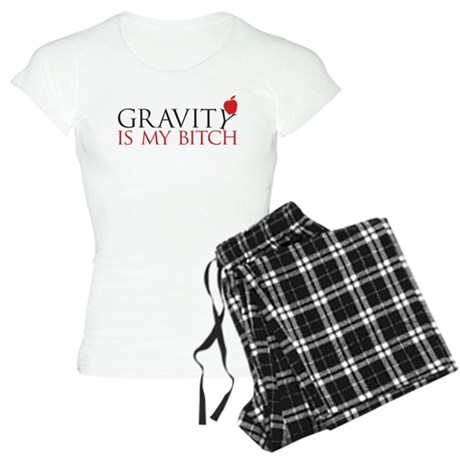 Gravity is my bitch Women's Light Pajamas