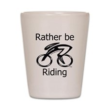 """Rather be Cycling"" Shot Glass"