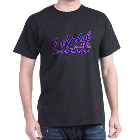 Proud Infidel (Kafir) Black T-Shirt