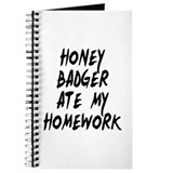 Honey Badger Ate My Homework Journal