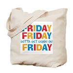 Friday Friday Tote Bag