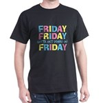 Friday Friday Dark T-Shirt
