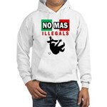 No Mas Illegals Hooded Sweatshirt