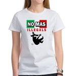 No Mas Illegals Women's T-Shirt