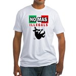 No Mas Illegals Fitted T-Shirt