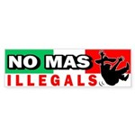 No Mas Illegals Bumper Sticker