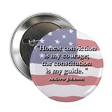 Andrew Johnson: Constitution Is My Guide Button