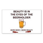 Behold the beer Sticker (Rectangle)