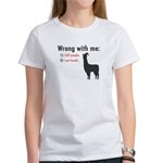 Wrong with Me Women's T-Shirt