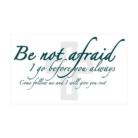 Be Not Afraid - Religious 38.5 x 24.5 Wall Peel