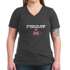 Runner or not! Shirt