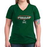 Runner! or not Shirt