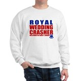 Royal Wedding Crasher Sweatshirt