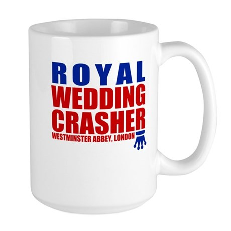 Royal Wedding Crasher Large Mug