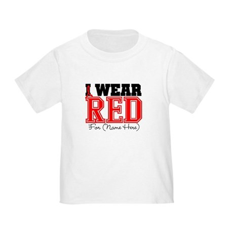 Custom I Wear Red Toddler T-Shirt