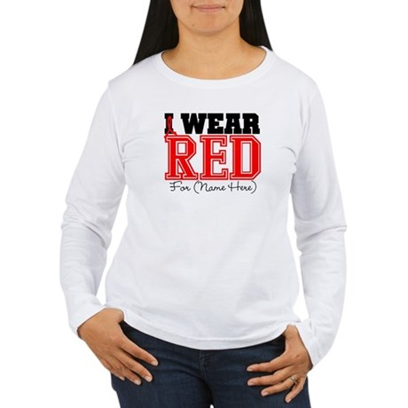 Custom I Wear Red Women's Long Sleeve T-Shirt