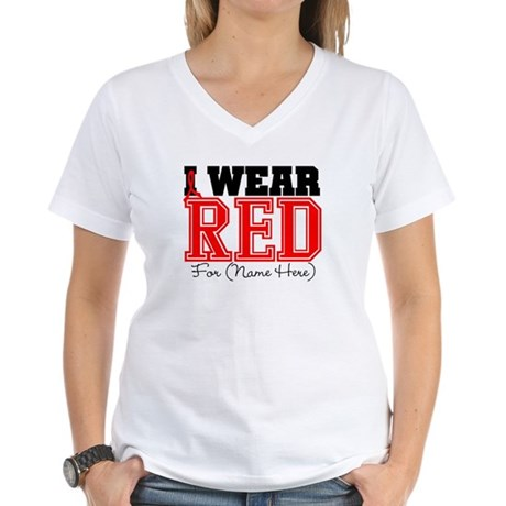 Custom I Wear Red Women's V-Neck T-Shirt