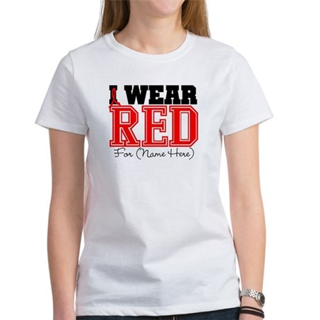 Custom I Wear Red Women's T-Shirt