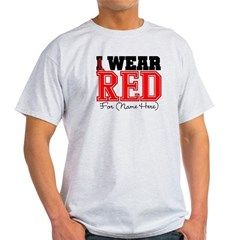 Custom I Wear Red Light T-Shirt