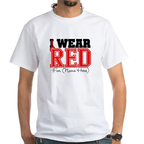 Custom I Wear Red White T-Shirt