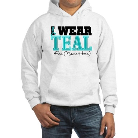Custom Teal Ovarian Cancer Hooded Sweatshirt