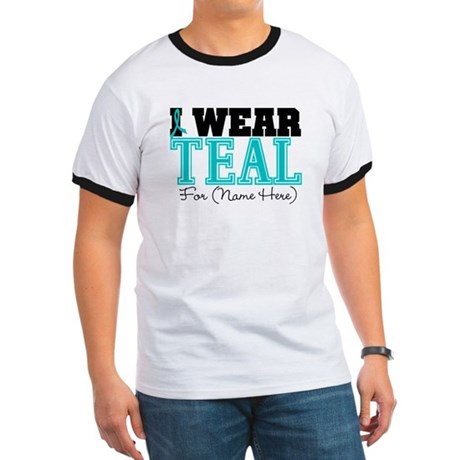 Custom Teal Ovarian Cancer Ringer T