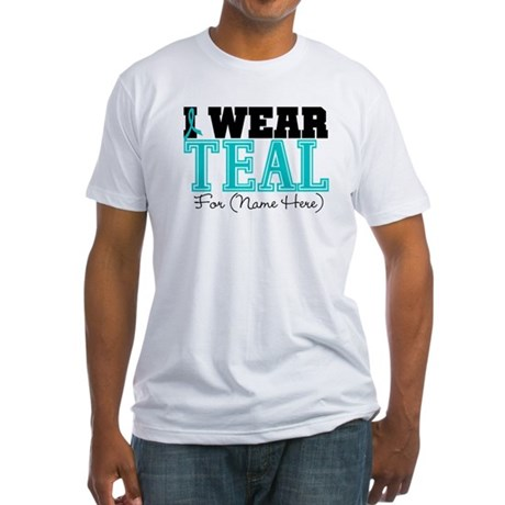 Custom Teal Ovarian Cancer Fitted T-Shirt