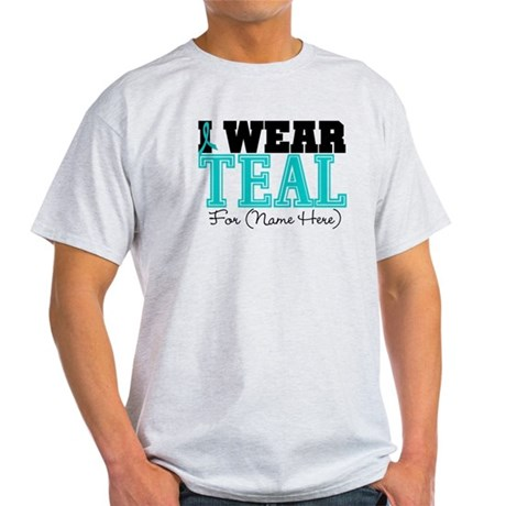 Custom Teal Ovarian Cancer Light T-Shirt