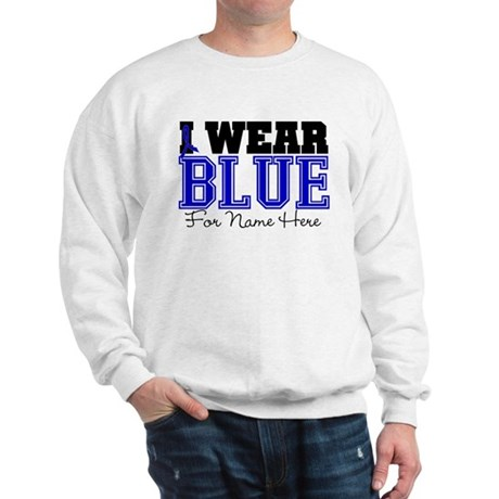 Custom Colon Cancer Sweatshirt